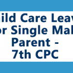 Child care leave for Single Male Parent
