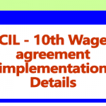 Coal India Limited (CIL) 10th Wage agreement implementation