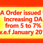 DA Order issued for Increasing DA from 5 to 7 Percent from January 2018
