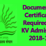 Details of Documents/Certificates for KV Admission 2018-19