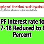EPF Interest rate for 2017-18 Reduced to 8.55 Percent