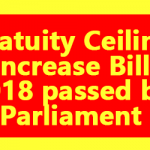 Gratuity Ceiling Increase Bill 2018 passed by Parliament
