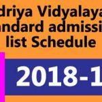 Kendriya Vidyalaya 1st standard admission list 2018-19 Dates