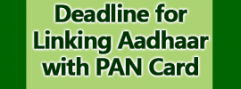 Deadline for Linking Aadhaar with PAN Card