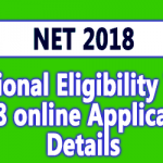 National Eligibility Test 2018 online Application Details