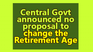 No proposal to change the Retirement Age