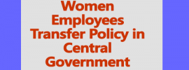 Policy for Transfer and posting of Women Employees