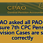 Ensure 7th CPC Pension Revision Cases are sent correctly