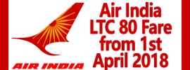 Air India LTC 80 Fare from 1st April 2018