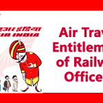 Air Travel Entitlement of Railway Officers