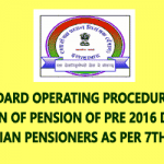 Revision of Pension of Pre 2016 Defence Civilian Pensioners - Standard Operating Procedure