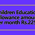Children Education Allowance amount per month Rs.2250