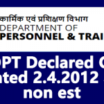 DOPT Declared OM dated 2.4.2012 as non est