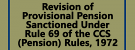 Provisional Pension Under Rule 69 of CCS Pension Rules 1972