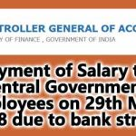 Salary on 29th May 2018 due to Bank Strike – CGA Order