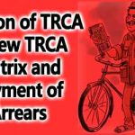 Fixation of TRCA in new TRCA matrix and payment of Arrears