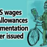 GDS wages and Allowances Implementation Order issued