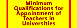 Minimum Qualifications for Appointment of Teachers in Universities