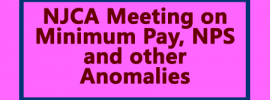 NJCA Meeting on Minimum Pay, NPS and other Anomalies