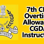 7th CPC Overtime Allowance CGDA Instructions