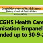 CGHS Health Care Organisation Empanelment extended up to 30-9-2018