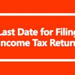 Income Tax Return Last Date