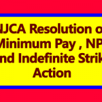 NJCA Resolution on Minimum Pay and Indefinite Strike Action
