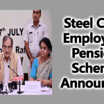 Steel CPSE Employees Pension Scheme Announced