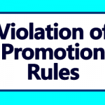 Violation of Promotion Rules