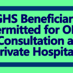 CGHS Beneficiaries permitted for OPD Consultation at Private Hospitals