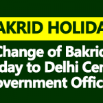 Change of Bakrid Holiday to Delhi Central Government Offices