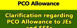 Clarification regarding PCO Allowance to JEs and SSEs