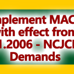 Implement MACP with effect from 1.1.2006 - NCJCM Demands