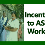 Incentives to ASHA Workers