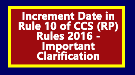 Increment Date in Rule 10 of CCS (RP) Rules 2016
