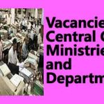 Vacancies in Central Govt Ministries and Departments