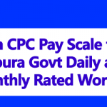 7th CPC Pay Scale for Tripura Govt Daily and Monthly Rated Workers