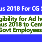 Eligibility for Ad hoc Bonus 2018 to Central Govt Employees - Clarification