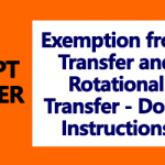 Exemption from Transfer and Rotational Transfer - DoPT Instructions