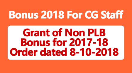 Grant of Non PLB Bonus for 2017-18 Order dated 8-10-2018