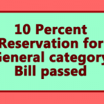 10 Percent Reservation for General category Bill passed