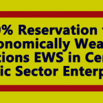10% Reservation for Economically Weaker Sections EWS in Central Public Sector Enterprises