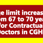 Age limit increased from 67 to 70 years for Contractual Doctors in CGHS