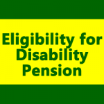 Eligibility for Disability Pension