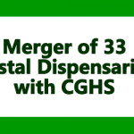 Merger of 33 Postal Dispensaries with CGHS