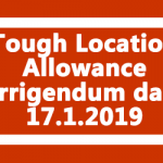 Tough Location Allowance Corrigendum dated 17.1.2019