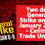 Two day General Strike on 8-9 January 2019 - Central Trade Unions