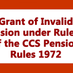 Grant of Invalid Pension under Rule 38 of the CCS Pension Rules 1972