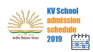 KV School Online Admission 2019 Schedule