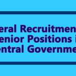 Lateral Recruitment to Senior Positions in Central Government